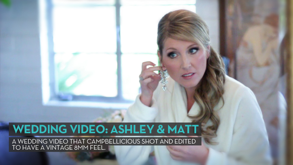 Wedding Video: Ashley &#038; Matt
